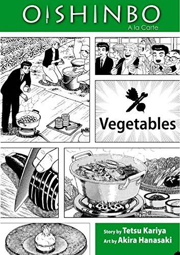 Oishinbo: à la Carte, Vol. 5: Vegetables pdf