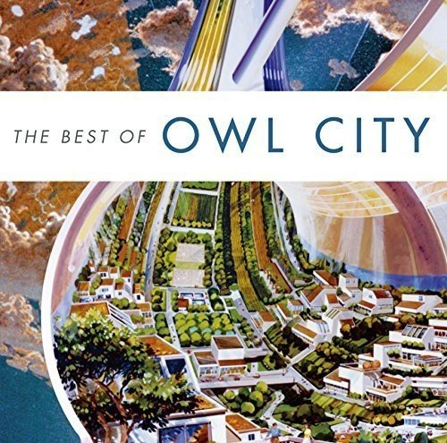 Best of Owl City (The Best Of Owl City)