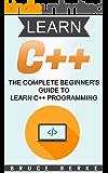 C++: The Complete Beginner's Guide to Learn C++ Programming (Bruce Berke)