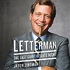 Letterman: The Last Giant of Late Night Hörbuch von Jason Zinoman Gesprochen von: Michael Goldstrom