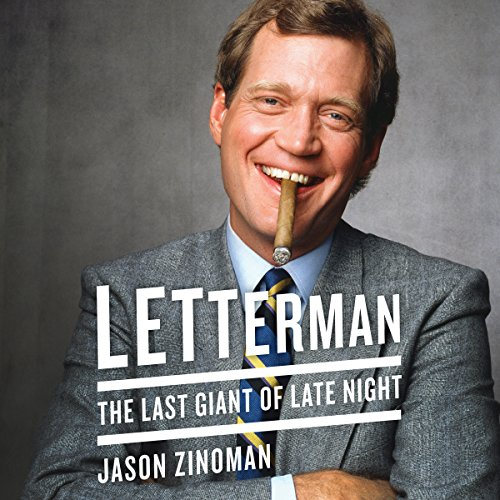Letterman: The Last Giant of Late Night Audiobook [Free Download by Trial] thumbnail