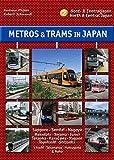 Metros & Trams in Japan: No. 2: North & Central Japan