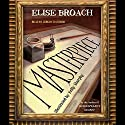Masterpiece Audiobook by Elise Broach Narrated by Jeremy Davidson