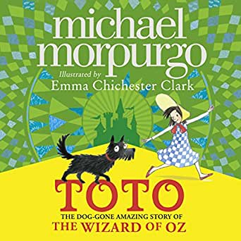 Amazon com: Toto: The Dog-Gone Amazing Story of the Wizard of Oz