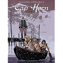 Cap Horn Vol. 2: Dans Le Sillage des Cormorans (French Edition)