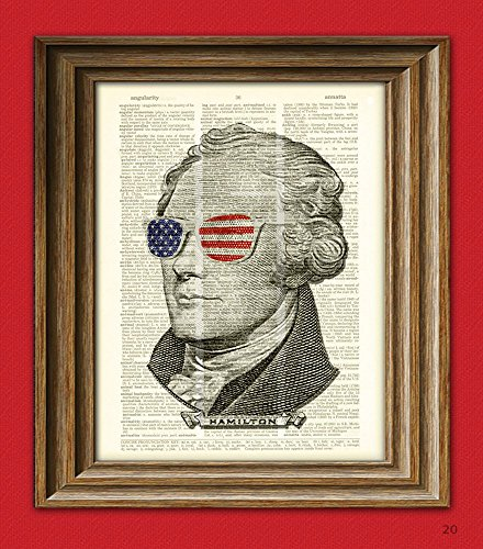 Alexander Hamilton is passionately smashing every expectation Not-quite President Hamilton in USA sunglasses dictionary page book art print.