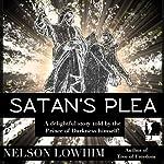 Satan's Plea   Nelson Lowhim