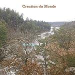 Creation du Monde | Max Khan