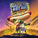 Galactic Hot Dogs 1: Cosmoe's Wiener Getaway Audiobook by Max Brallier Narrated by Vincent Martella
