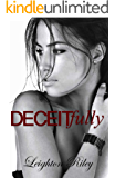 Deceitfully (Sinfully Series)