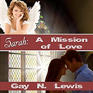 Sarah: A Mission of Love Audiobook