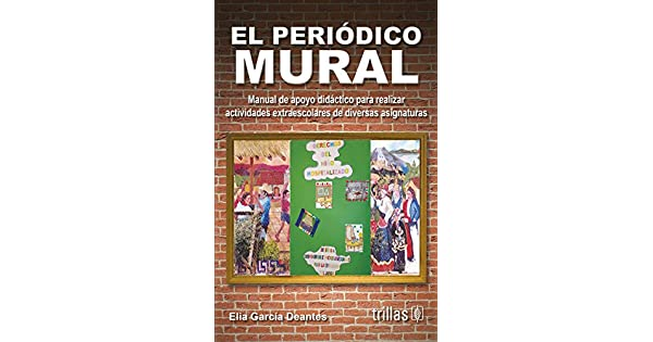 Periodico Mural Elia Garcia Deantes Editorial Trillas Amazon Com