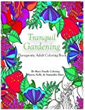 Tranquil Gardening