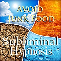 Avoid Junk Food with Subliminal Affirmations