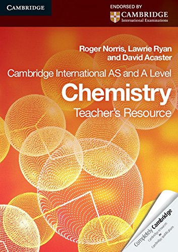 Cambridge International AS Level and A Level Chemistry Teacher's Resource CD-ROM (Cambridge International Examinations) by Cambridge University Press