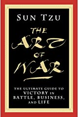 The Art of War: The Ultimate Guide to Victory in Battle, Business, and Life Paperback
