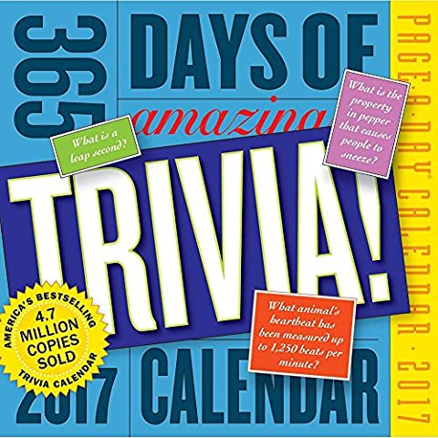 365 Days of Amazing Trivia 2017 Page-A-Day Calendar (365 Days Of Amazing Trivia)