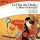 Le silence du rossignol (Le Clan des Otori 1) | Livre audio Auteur(s) : Lian Hearn Narrateur(s) : Thierry Hancisse