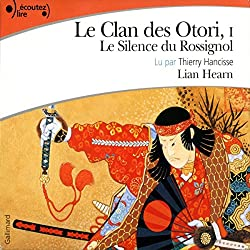 Le silence du rossignol (Le Clan des Otori 1)