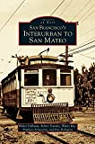 img - for San Francisco's Interurban to San Mateo book / textbook / text book