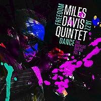 Miles Davis Quintet: Freedom Jazz Dance: The Bootleg Series, Vol. 5 [Explicit]