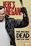 img - for The Walking Dead: Here's Negan book / textbook / text book
