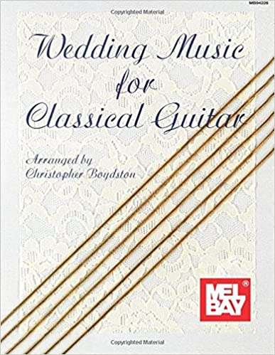 Mel Bay's Wedding Music for Classical Guitar