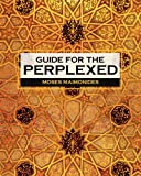 Guide for the Perplexed, Moses Maimonides, 1619492385