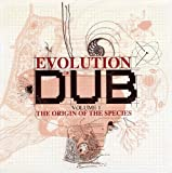 The Evolution Of Dub Vol. 1: The Origin Of The Species (Box Set)