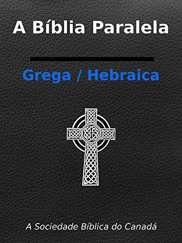 Bíblia paralela em português/grego-hebraico