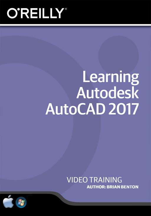 Learning Autodesk AutoCAD 2017 [Online Code] by O'Reilly Media