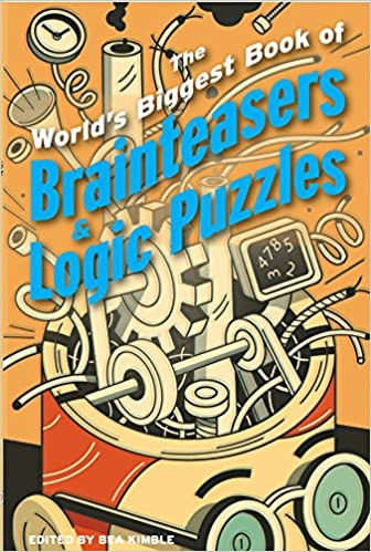 The Worlds Biggest Book Of Brainteasers Logic Puzzles Norman D