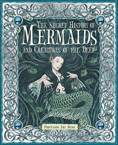 The Secret History of Mermaids