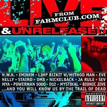 Live & Unreleased from Farmclub com Explicit Lyrics