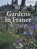 Gardens in France, Angelika Taschen, Marie-Françoise Valéry, 3836503093
