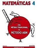 Matemáticas 4. Método ABN. Del método tradicional al método ABN. - 9788469815618
