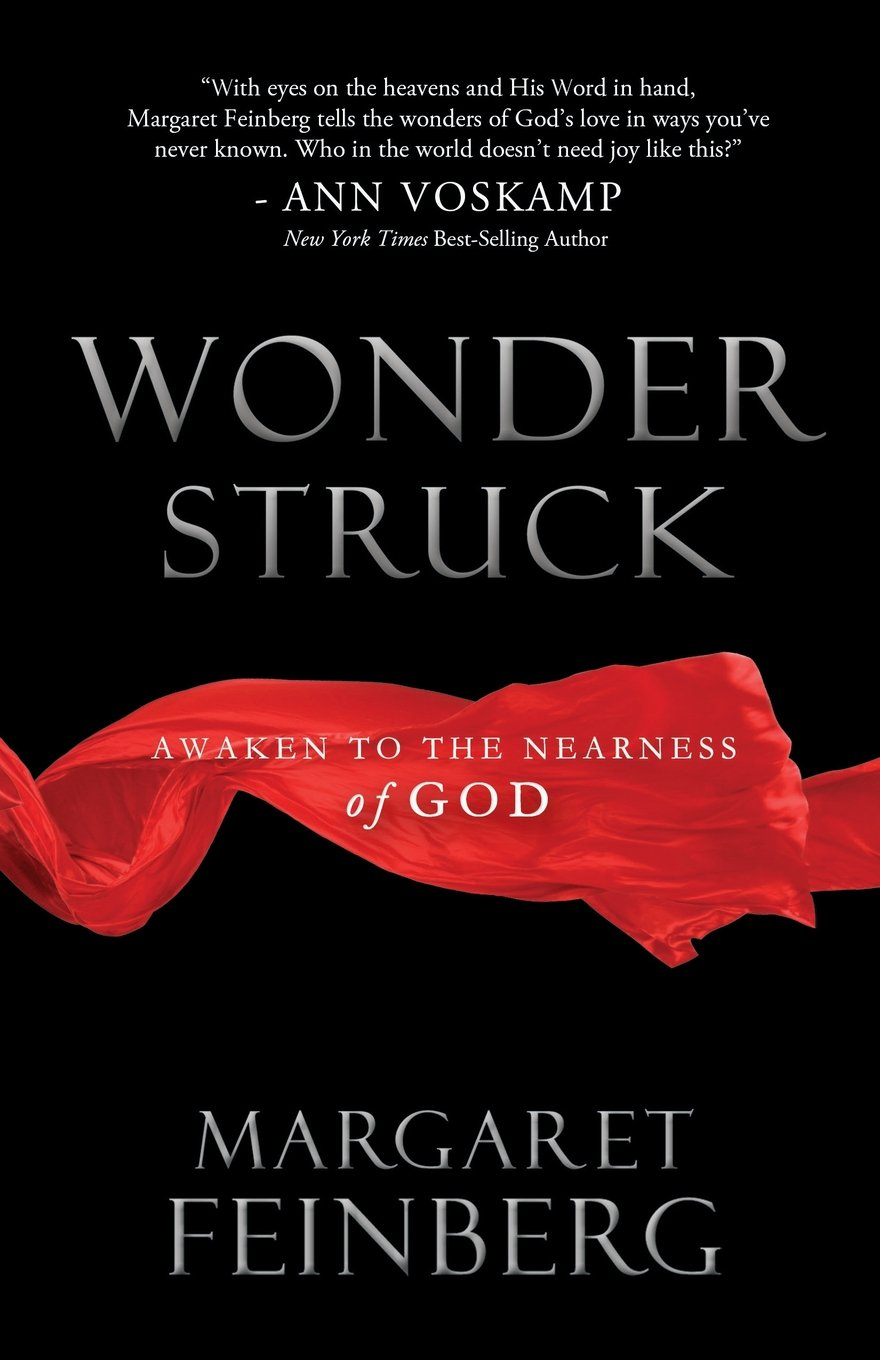 Wonderstruck: Awaken to the Nearness of God: Margaret Feinberg:  9781617950889: Amazon.com: Books