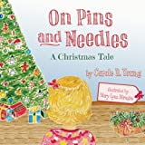 On Pins and Needles: A Christmas Tale