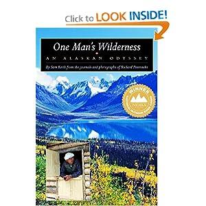 One Man's Wilderness: An Alaskan Odyssey Sam Kieth and Richard Proenneke
