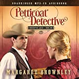 Petticoat Detective Audio (CD) (Undercover Ladies)