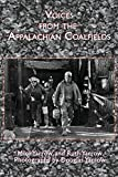 img - for Voices from the Appalachian Coalfields (Appalachian Writing: Working Lives) by Mike Yarrow (2015-09-17) book / textbook / text book