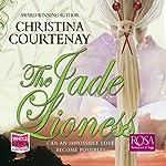 The Jade Lioness | Christina Courtenay