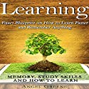Learning: Exact Blueprint on How to Learn Faster and Remember Anything Audiobook by Angel Greene Narrated by David Price