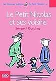 Les histoires inédites du Petit Nicolas, 4:Le Petit Nicolas et ses voisins