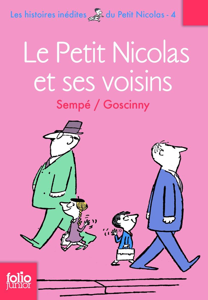 Les histoires inedites du Petit Nicolas, 4 : Le Petit Nicolas et ses voisins (Collection Folio junior) (Adventures of Petit Nicolas) (French Edition) ebook
