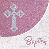 Baptism: Guest Book For Christening Naming Day Ceremony And Write In Visitor Well Wishes Message Christian Cross Pink Design Cover