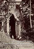 Archaeological Sites : Conservation and Management, , 1606061240