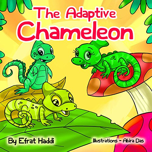 "Children's picture books : "" The Adaptive Chameleon "",( Picture Book for ages 2-8. Teaches your kid the value of adapting to the environment),Beginner ... kids (Social skills for k"