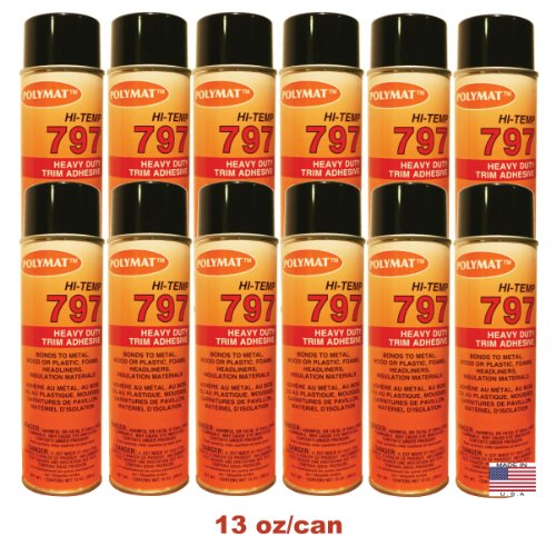 12 20oz Cans (13oz net/can): Polymat 797 Hi-Temp Spray Glue Adhesive: Industrial Grade High Temperature Glue, Heat and Water Resistant Spray Adhesive for Automotive Headliner, Marine, Golf Cart and other applications