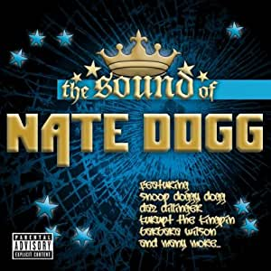 Sound of Nate Dogg
